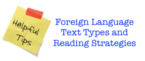 Foreign (World) Language Text Types and Reading Strategies (French, Spanish) wlteacher.wordpress.com
