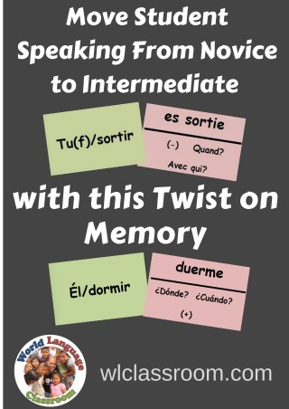 Foreign Language Speaking Activity that Moves Students from Novice to Intermediate (French, Spanish) www.wlclassroom.com