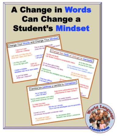 A Change in Words Can Change a Student's Mindset (French, Spanish) wlteacher.wordpress.com