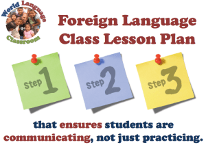 3 Step Foreign Language Class Lesson Plan (SlideShare) (French, Spanish) www.wlclassroom.com