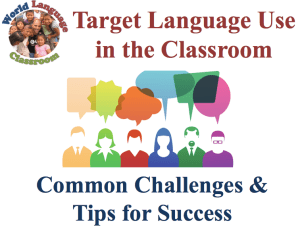 SlideShare on Tips for Achieving 90%+ Target Language Use (French, Spanish) www.wlclassroom.com)