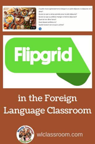 Flip Grid in the Foreign Language Classroom