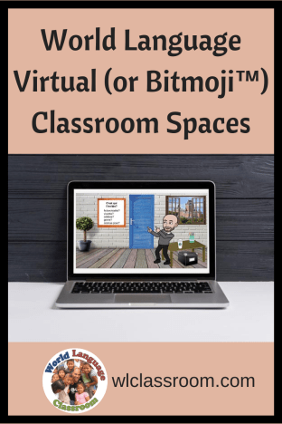 Virtual World Language (French, Spanish) Classrooms with or without Bitmojis