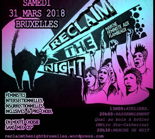 RECLAIM THE NIGHT 2018 : violences policières et répression en masse.
