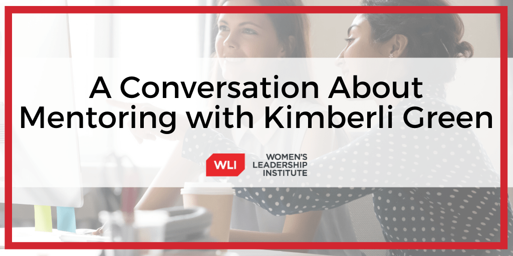 A Conversation About Mentoring with Kimberli Green