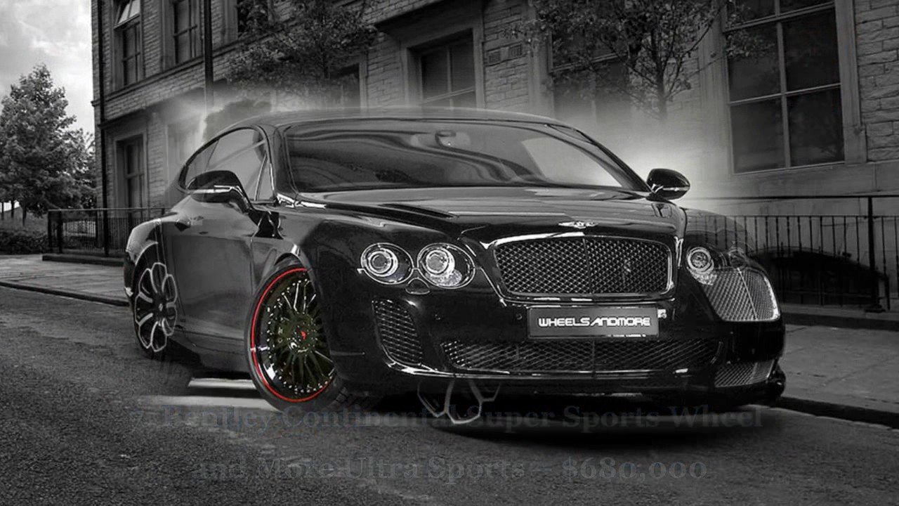 New 2017 Top 10 Most Expensive Luxurious Bentley Cars Youtube On This Month