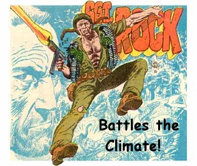 Sgt Rock battles climate change!