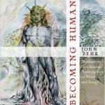 Becoming Human by John Behr