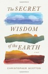 A Secret Wisdom of the Earth