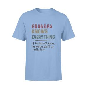 Grandpa Father Gift, Dad T Shirt, Grandpa Knows Everything, Men, White, Cotton - Woastuff