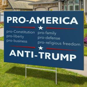 ProAmerica-AntiTrump-YardSign