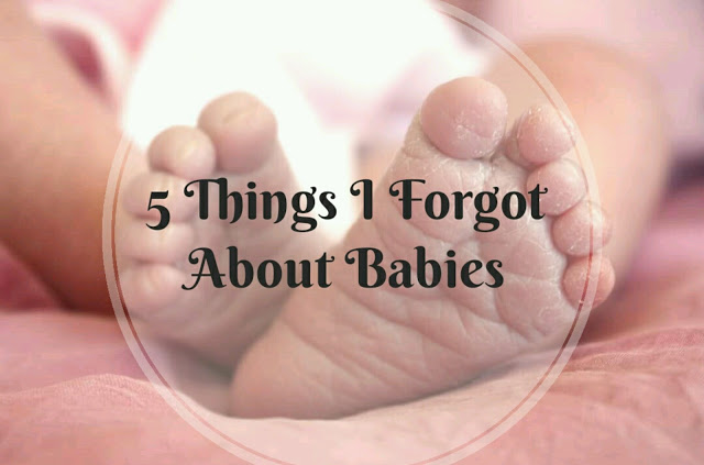 5 things i forgot about babies