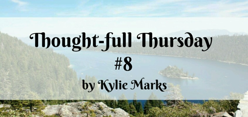 Thought-full Thursday #8