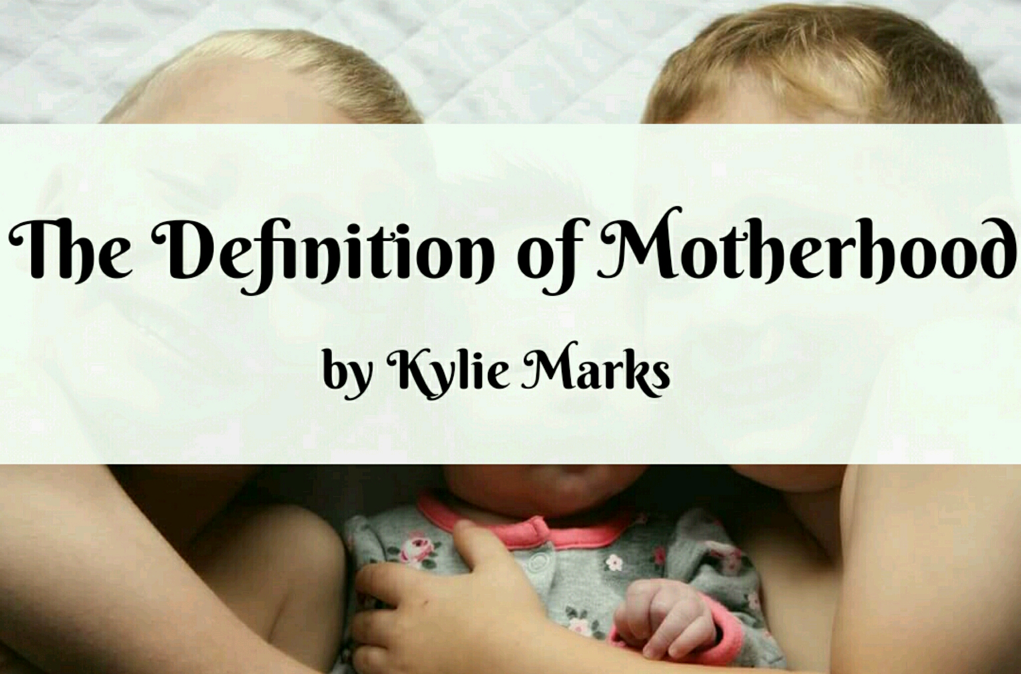 The Definition of Motherhood