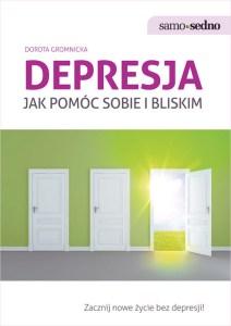 """Okładka z książki """"Depresja. Jak pomóc sobie i bliskim"""". Przykład dobrej książki o depresji"""