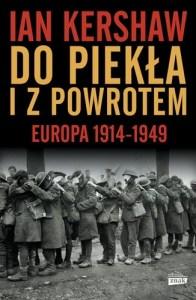ian kershaw wojna do piekła i z powrotem rocznica powstania warszawskiego