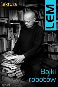 Stanisław Lem bajki robotów promocja urodziny