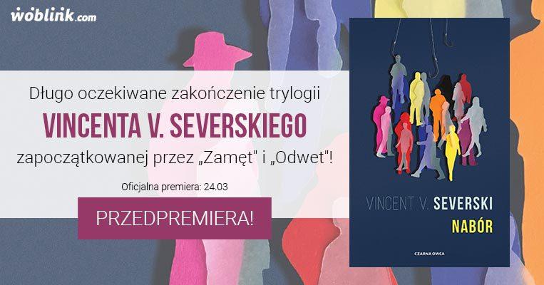 Promocja – Nabór, Vincent V. Severski
