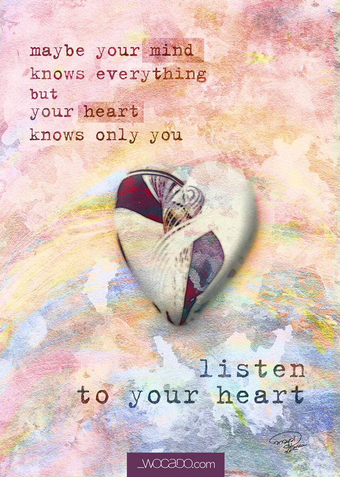 Listen to your Heart - 5x7 Printable Quote by WOCADO