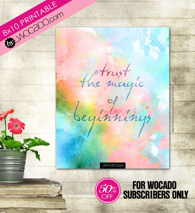 Trust the Magic of Beginnings - 8x10 Printable Quote by WOCADO