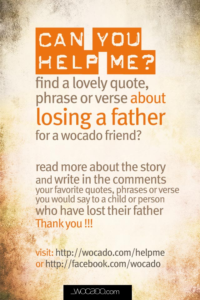 Help me find Quotes about father loss - wocado