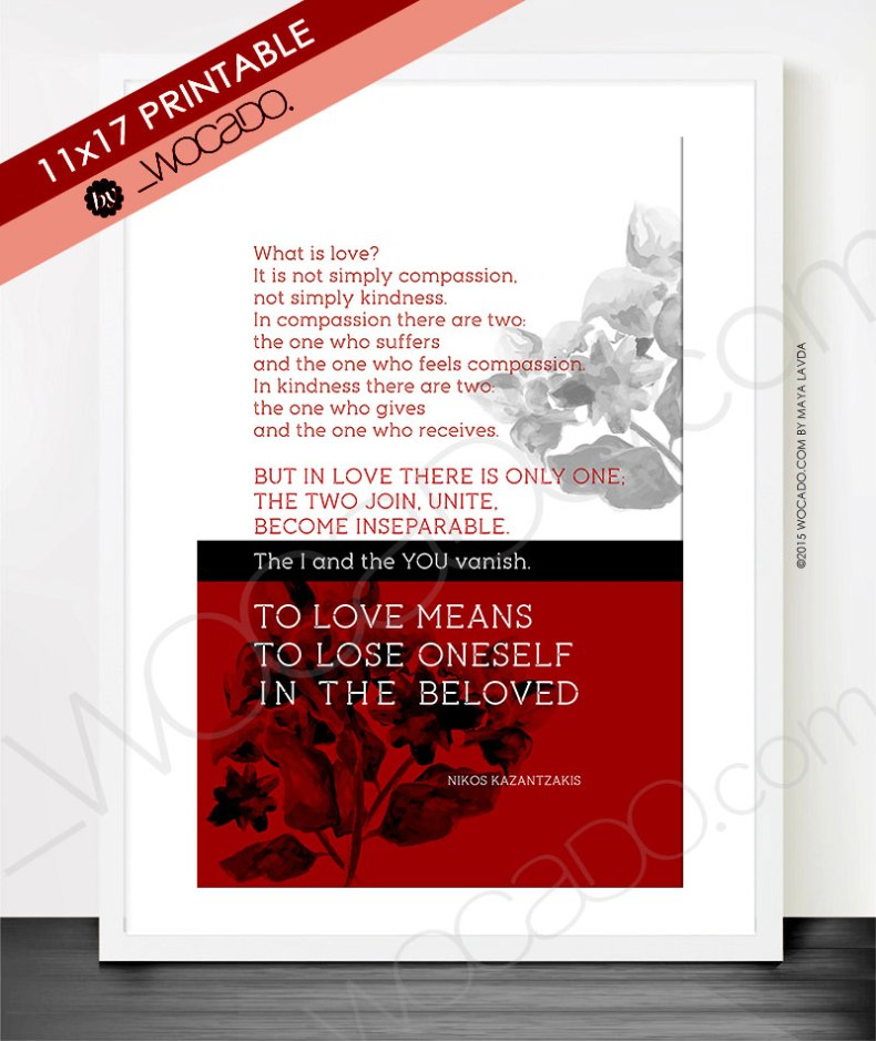 What is Love - Nikos Kazantzakis Quote Poster by WOCADO