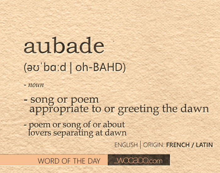 Aubade - Word of the Day by WOCADO