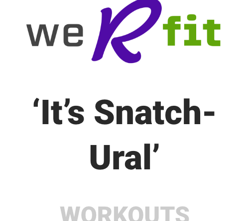CrossFit Its Snatchural Workout