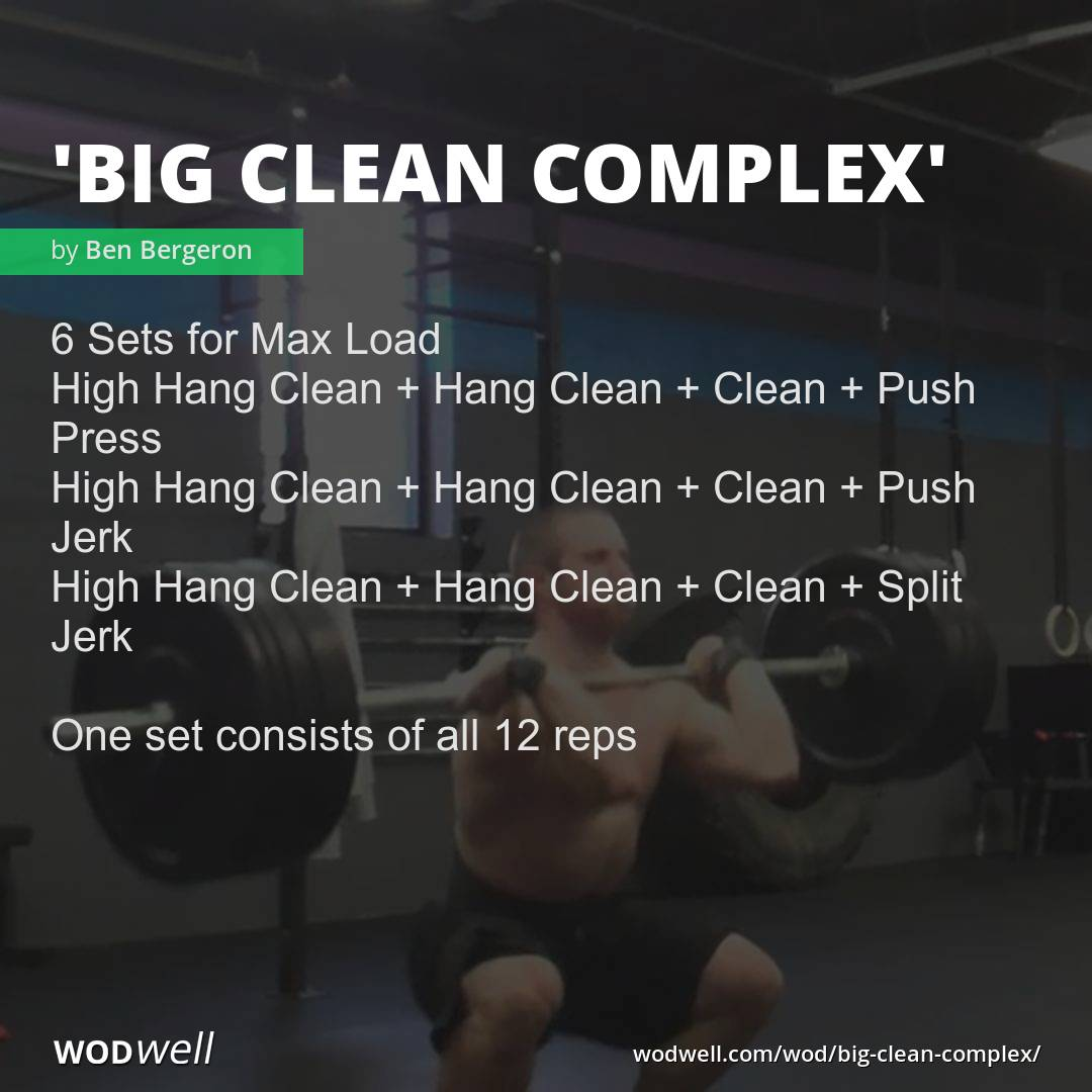 Quot Big Clean Complex Quot Wod