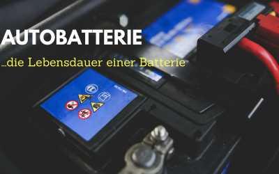 Lebensdauer einer Autobatterie
