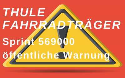 Thule Fahrradträger – Öffentliche Warnung des Kraftfahrt-Bundesamtes