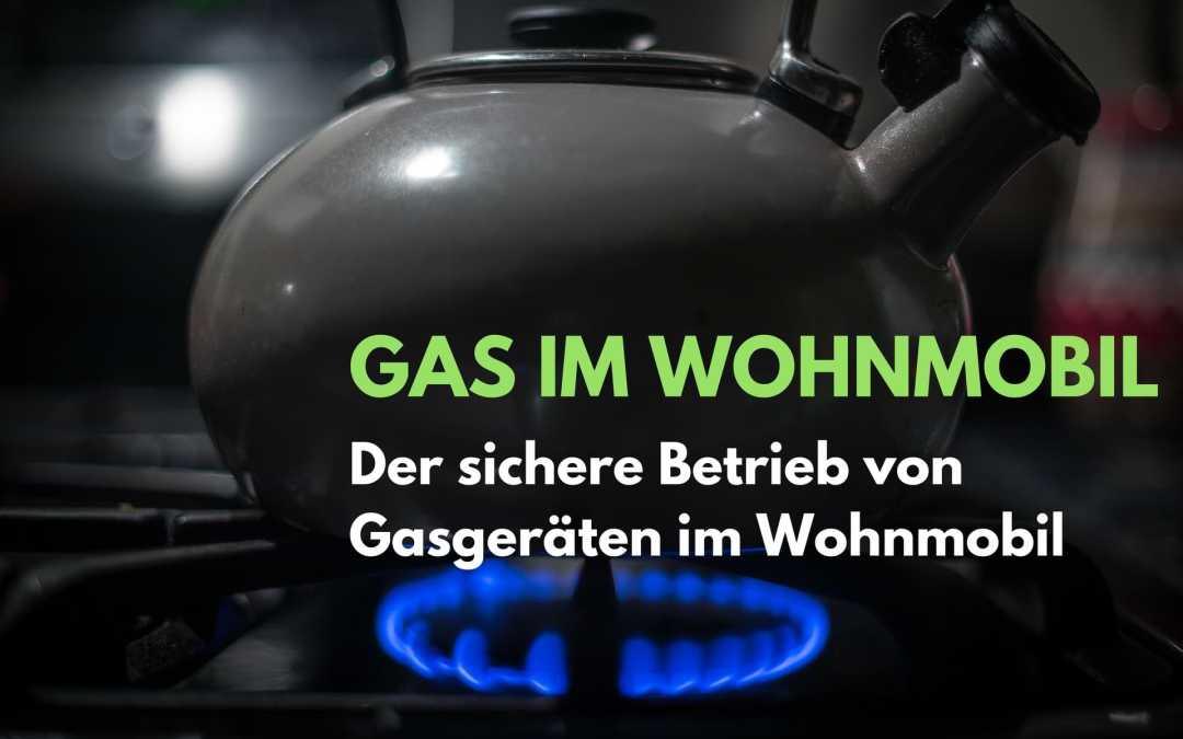 Gas im Wohnmobil – Heizen während der Fahrt
