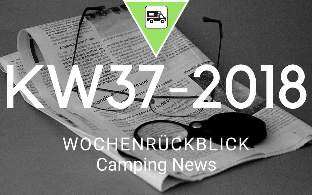 Camping News Wochenrückblick – KW37/2018