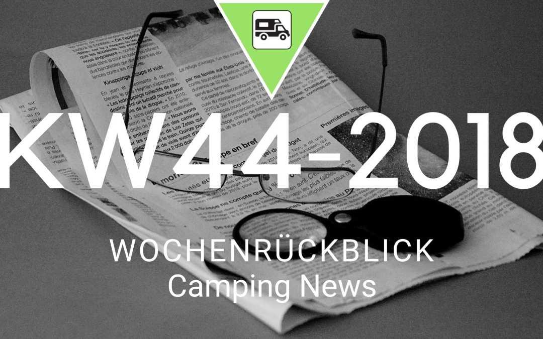 Camping News Wochenrückblick – KW44/2018