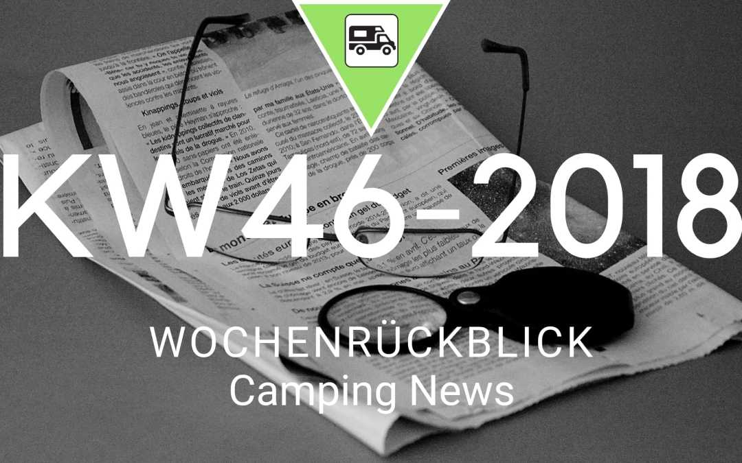 Camping News Wochenrückblick – KW46/2018