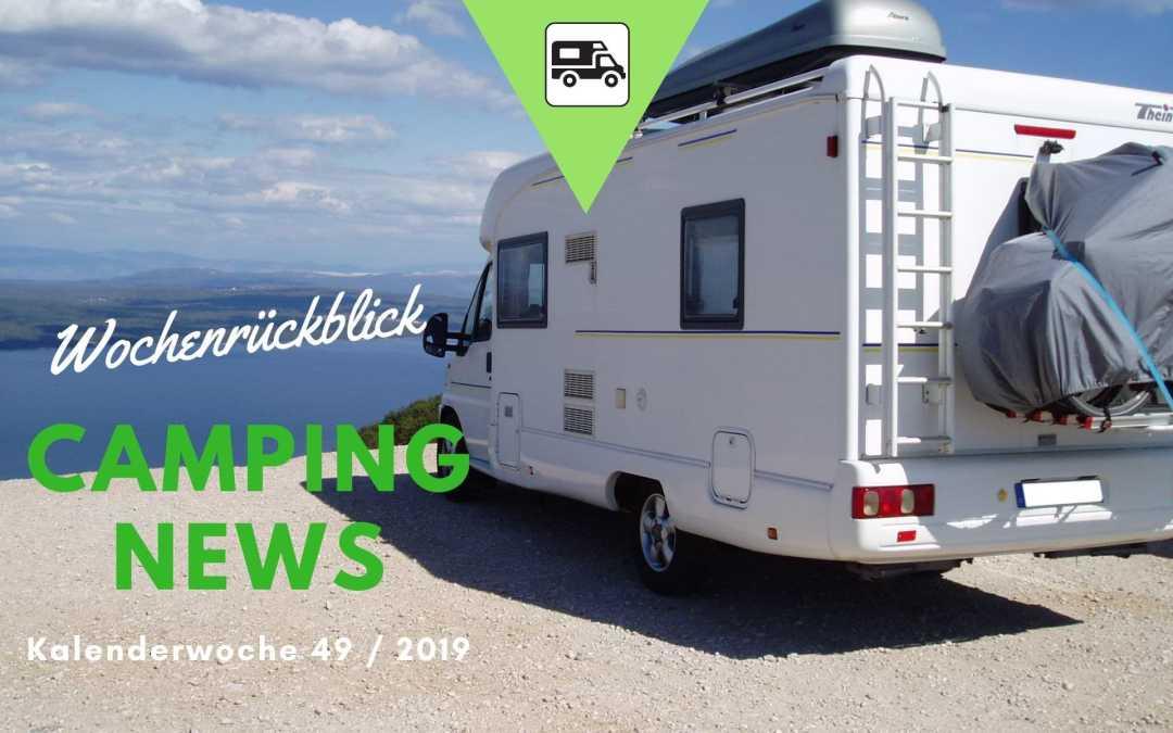 Camping News Wochenrückblick – KW49/2019