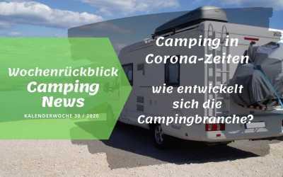 Camping und Corona | Camping News Wochenrückblick – KW30/2020