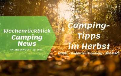 Camping-Tipps im Herbst | Camping News Wochenrückblick – KW40/2020