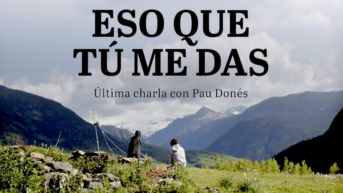 'Eso que tú me das', el documental con el que se despidió Pau Donés