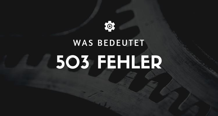 Was bedeutet 3 - HTTP-Fehler 503