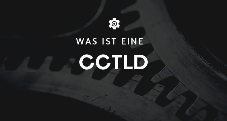 Was ist eine ccTLD