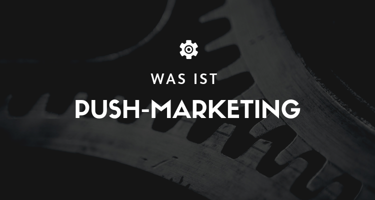 Was ist 18 2 - Push-Marketing
