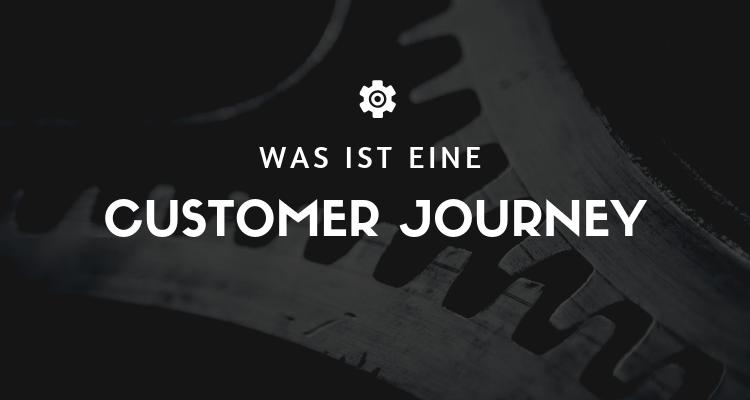 Was ist eine Customer Journey