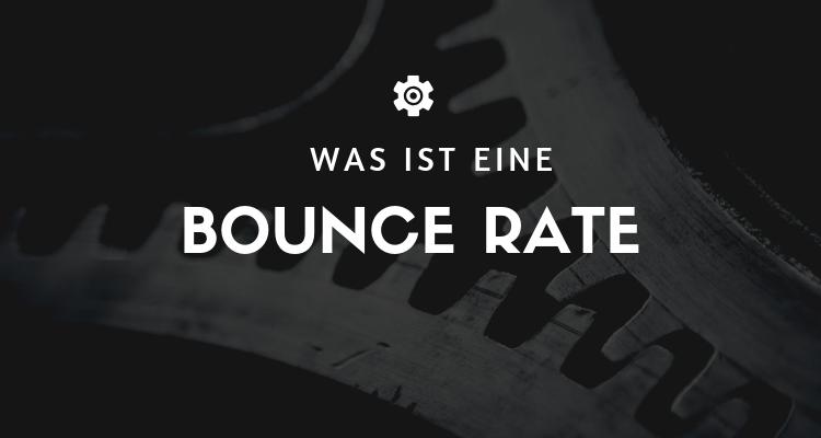 Was ist eine Bounce Rate