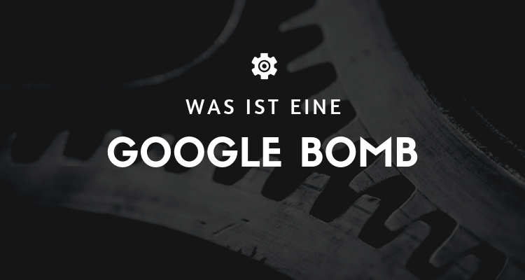 Was ist 28 1 - Google Bomb (Google Bombe)