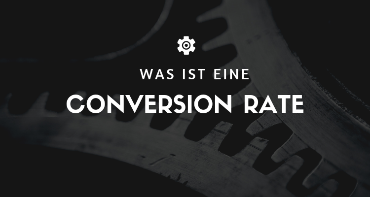 Was ist 29 - Conversion Rate