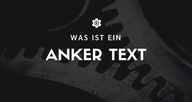 Was ist ein Anker Text