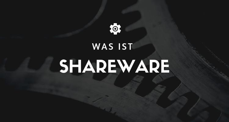 Was ist Shareware