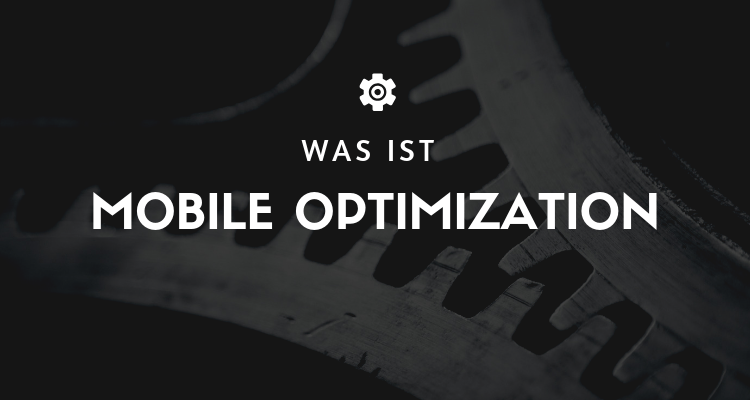 Was ist 52 - Mobile Optimization (Mobiloptimierung)