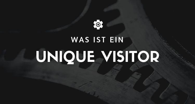 Was ist 59 - Unique Visitor